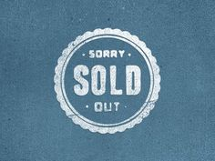 Dribbble - Sold Out by James Graves #sold #sorry #retro #out #logo #typography