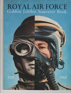 ROYAL AIR FORCE GOLDEN JUBILEE SOUVENIR BOOK RAF 1918 / 1968