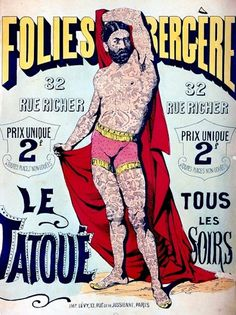 All sizes | Folies Bergère Le Tatoué | Flickr - Photo Sharing! #tattoo #poster