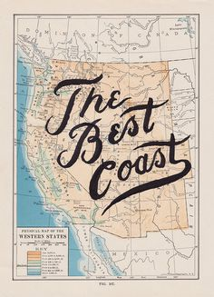 West is Best by Know Where Co. #lettering #map #best #drawn #hand #coast