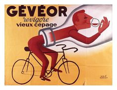 All sizes | geveor-revigore-vieux-cepage | Flickr - Photo Sharing! #wine #drunk #french #bike #poster #cycling