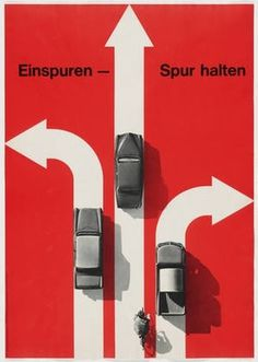MoMA | The Collection | Hans Hartmann. Einspuren - Spur Halten. 1963 #poster #swiss #white #red #black #hans harmann