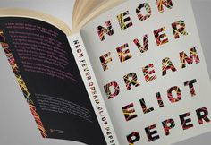 Neon Fever Dream, by Eliot Peper (2016), book design by The Frontispiece