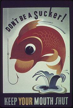 17-0708a | Flickr - Photo Sharing! #illustration #fish #1940s #posters #ww2 #war #propaganda #hook