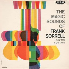 Project Thirty-Three: The Magic Sounds of Frank Sorrell (1960) #illustration #typography #music #colour #jive time records