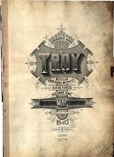 Sanborn Insurance Map - TROY (1903) Christian Annyas / Pinterest #sanborn #lettering #vintage #typography