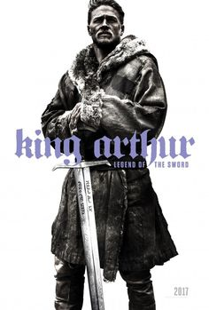 Poster for King Arthur: Legend of The Sword
