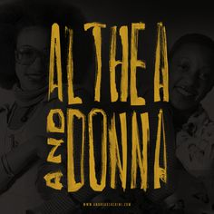 Althea & Donna #reggae #typography #branding