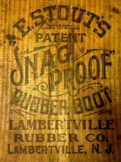 Snag Proof Rubber Boot #vintage #typography