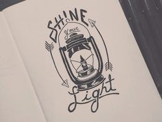 Shine Your Light #arrow #lantern #typography