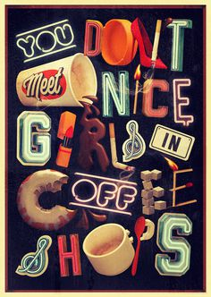 Thomas Burden | Handsome Frank Illustration Agency #illustration #typography #vintage #type #retro #coffee #letters #50s #signs #nice