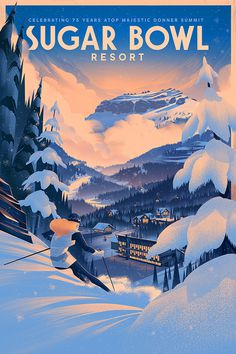 Sugar Bowl Resort 75th Anniversary Poster - Brian Miller #poster #illustration #resort #snow #tree #mountain #ice #winter