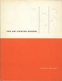 The Art Center School Catalog 1960-1963 #center #vintage #art #catalog