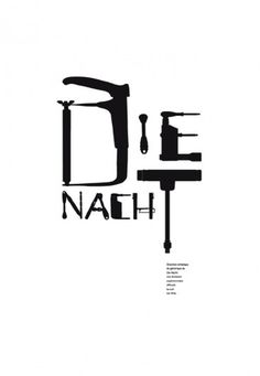 DIE NACHT - www.lesliepochat.com #tools #typography