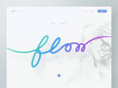 Flow Interactive — Agency by Ben Schade