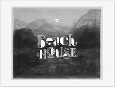 Typography inspiration #music #type #beach #house