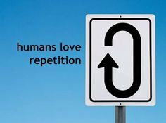 humans-love-repetition.jpg (1500×1119) #human #repetition #sign #street