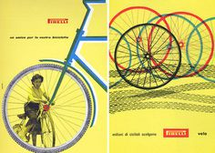 "Bob Noorda : ""Friend for your bicycle"", 1955 and ""Millions of cyclists choose Pirelli"", 1957. #logo #illustration"
