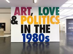 This Will Have Been: Art, Love #reinhard #super #scott #exhibition #graphics #typography