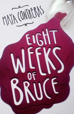 Owen Gildersleeve Eight Weeks of Bruce #book