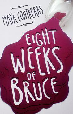 Owen Gildersleeve Eight Weeks of Bruce #book