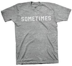 Sometimes Vintage - Sometimes.™ #sometimes