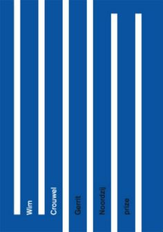Wim Crouwel. Gerrit Noordzij prize | Wim Crouwel | 9789490913205 #poster