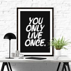 You Only Live Once. #typography #print #iloveprintable