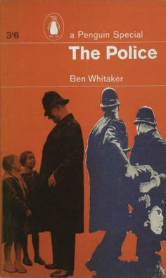 Penguin Books - Ben Whitaker: The Police #covers
