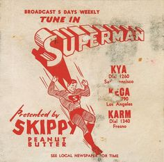 Superman Broadcast: Presented by Skippy Peanut Butter, Tune In: 5 Days Weekly! #superman