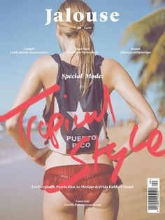 Jalouse. Tropical style #scrawl #cover #type #editorial #magazine