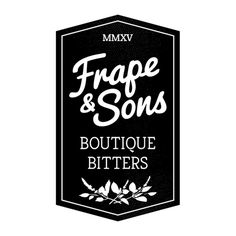 Frape & Sons - Boutique Bitters #badge #logo #brand #identity #lettering #bitters #typography #alcohol #booze #labels #blackandwhite #hexago