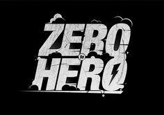 Zero to Hero #technique #lettering #design #graphic #craftsmanship #quality #typography