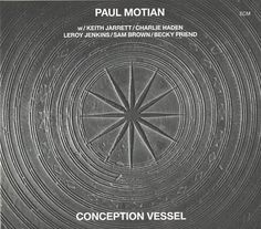 Images for Paul Motian - Conception Vessel