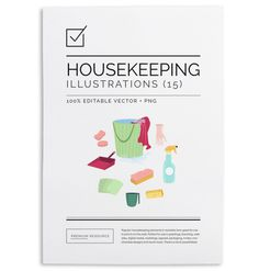 Housekeeping elements in vector .AI and .PNG 300 DPI format for easy use on blogs, websites, books, scrapbooks and more.