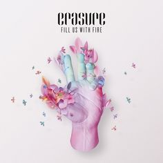 ERASURE-FILL-US-WITH-FIRE-500.jpg 500×500 pixels #cover #record #music #erasure #hand #typography