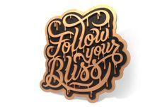 Follow Your Bliss by Scott Biersack