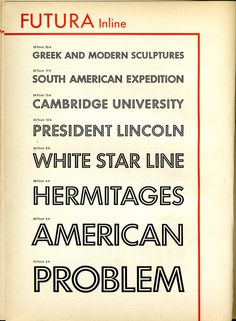 The rarely seen Futura inline makes an appearance in this type specimen.
