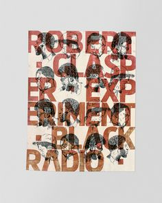 Robert Glasper Letterpress #letter #illustration #typeface #music #paper #ink #red #i #jazz #design #book #composition #cover #identity #poster #type #promotion #old #letterpress #covers #grid #cartel #beautiful #typography #graphic #experimental #drawing #editorial #magazine