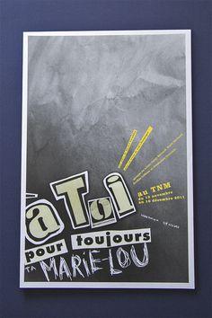 À toi pour toujour, ta Marie-Lou #theater #marie #toi #pour #toujours #print #michel #ta #tnm #lou #tremblay #poster #thtre