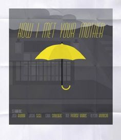 How I Met Your Mother Poster - Noah Mooney Design #television #umbrella #poster