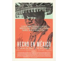 Hecho En México documentary poster #mexican #documentary #poster