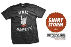 ADX Portland Made — Hail Safety designed by OMFG Co and Will Bryant #design #safety #shirt #illustration #metal #humor
