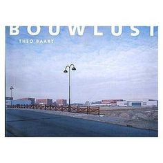Bouwlust: The Urbanization of a Polder #book