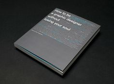How to be a Graphic Designer | Bibliothèque Design #inspiration #book #typography