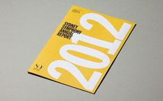Sydney Symphony Annual Report 2012 Paul Berzekian Portfolio The Loop #typography #white #sydney #yellow #black #report #annual #symphony