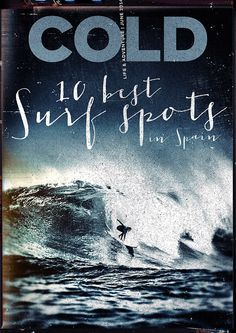 COLD. Life & Adventure Magazine. 2014 June #magazine #cover #print #surf