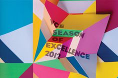 A Friend of Mine. VCE Season of Excellence 2012 #print #tactile #color #dimension #typography #event