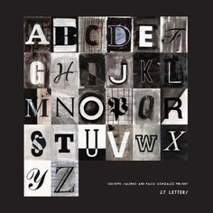 27 letters, designed by Giuseppe Salerno and Paco González #letters #types #photofont #typeface #painting #27letters