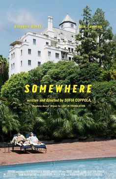 Somewhere #movie #coppola #somewhere #p+a #poster #sofia #mojo